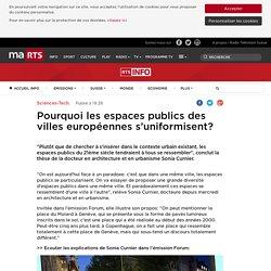 Pourquoi les espaces publics des villes européennes s'uniformisent? - rts.ch - Sciences-Tech.