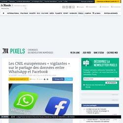 Les CNIL européennes «vigilantes» sur le partage des données entre WhatsApp et Facebook