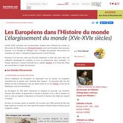 Les Européens dans l'Histoire du monde - L'élargissement du monde (XVe-XVIe siècles) - Herodote.net