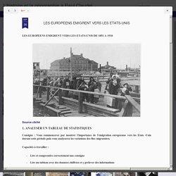 L'histoire et la géographie à Paul Claudel: LES EUROPEENS EMIGRENT VERS LES ETATS-UNIS