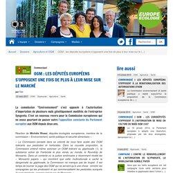 OGM : les députés européens s'opposent une fois de plus à leur mise sur le marché - [Les eurodéputés Europe Écologie au Parlement européen]