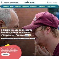 10 projets européens sur le handicap dont on devrait s'inspirer en France