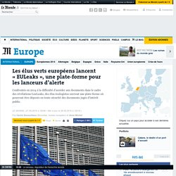 Les élus verts européens lancent «EUleaks», une plateforme pour les lanceurs d'alerte