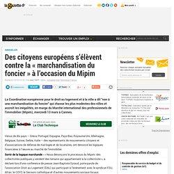 Des citoyens européens s'élèvent contre la « marchandisation du foncier » à l'occasion du Mipim