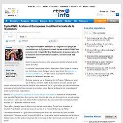 Syrie/ONU: Arabes et Européens modifient le texte de la résolution