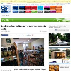 Les Européens prêts à payer pour des produits verts
