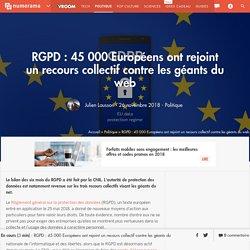 RGPD : 45 000 Européens ont rejoint un recours collectif contre les géants du web