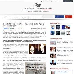2. Les traités européens ont été conclus sans de Gaulle, et par les opposants à de Gaulle - Élections présidentielles 2012, F. ASSELINEAU