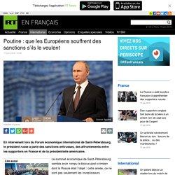Poutine : que les Européens souffrent des sanctions s'ils le veulent
