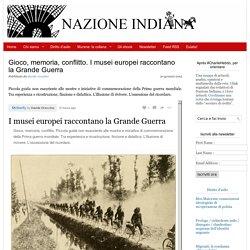 I musei europei raccontano la Grande guerra