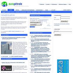 Europétrole, le portail de l'industrie du pétrole, du gaz et de l'énergie