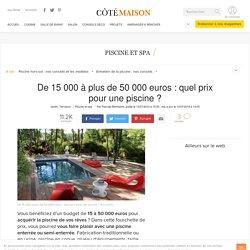 De 15 000 à plus de 50 000 euros : quel prix pour une piscine ?