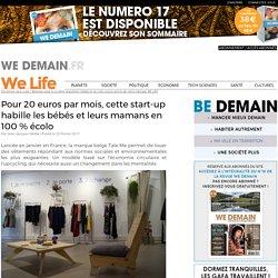 Pour 20 euros par mois, cette start-up habille les bébés et leurs mamans en 100 % écolo