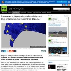 Les eurosceptiques néerlandais obtiennent leur référendum sur l'accord UE-Ukraine — RT en français