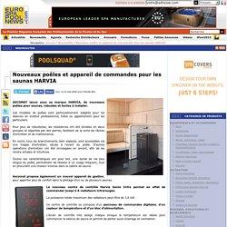 Eurospapoolnews.com - Nouveaux poêles et appareil de commandes pour les saunas HARVIA