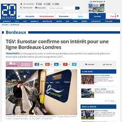 TGV: Eurostar confirme son intérêt pour une ligne Bordeaux-Londres