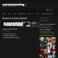 Gomorra la Serie episodi - euroStreaming