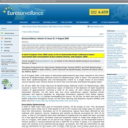 EUROSURVEILLANCE 11/08/05 E-alert 9 August: Over 2000 cases so far in Salmonella Hadar outbreak in Spain associated with consumption of pre-cooked chicken, July-August, 2005