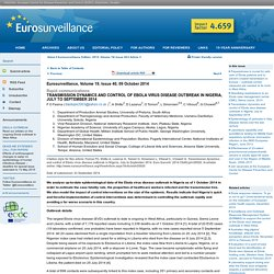 EUROSURVEILLANCE 09/10/14 Au sommaire: Transmission dynamics and control of Ebola virus disease outbreak in Nigeria, July to September 2014