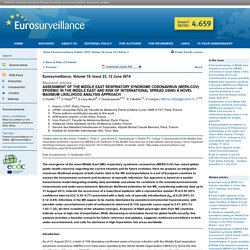 Eurosurveillance, Volume 19, Issue 23, 12 June 2014 Assessment of the Middle East respiratory syndrome coronavirus (MERS-CoV) epidemic in the Middle East and risk of international spread using a novel maximum likelihood analysis approach .