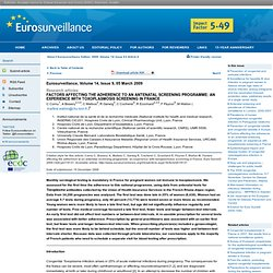 Eurosurveillance, Volume 14, Issue 9, 05 March 2009 - Factors affecting the adherence to an antenatal screening programme: an ex