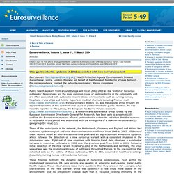 EUROSURVEILLANCE 11/03/04 Au sommaire : Viral gastroenteritis epidemic of 2002 associated with new norovirus variant