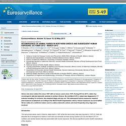 EUROSURVEILLANCE 02/05/13 Au sommaire:Re-emergence of animal rabies in northern Greece and subsequent human exposure, October 20
