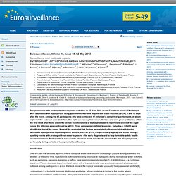 EUROSURVEILLANCE 02/05/13 Au sommaire:Outbreak of leptospirosis among canyoning participants, Martinique, 2011