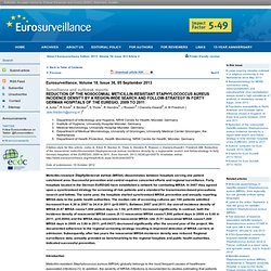 EUROSURVEILLANCE 05/09/13 Au sommaire:Reduction of the nosocomial meticillin-resistant Staphylococcus aureus incidence density b
