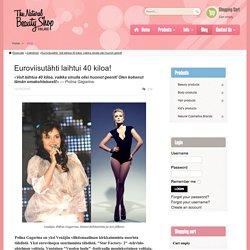 Euroviisutähti laihtui 40 kiloa!