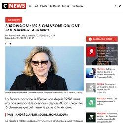 Eurovision : les 5 chansons qui ont fait gagner la France