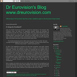 Dr Eurovision's Blog www.dreurovision.com: A Song for Scotland?