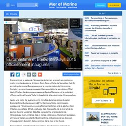 Euromaritime et Eurowaterways 2015 officiellement inaugurés