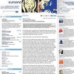 The tune of the future - Slavenka Drakulic Italy: old Europe, new Europe, changing Europe