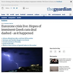 Eurozone crisis live: Fresh speculation over Greece's future
