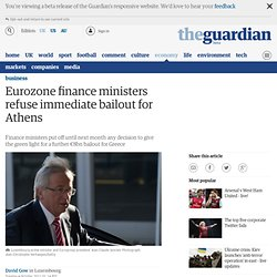 Eurozone finance ministers refuse immediate bailout for Athens | Business