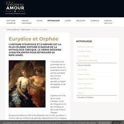 Eurydice et Orphée - Histoire d'amour mythologique
