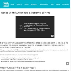 Issues With Euthanasia & Assisted Suicide – ProLife NZ