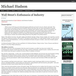 Wall Street's Euthanasia of Industry