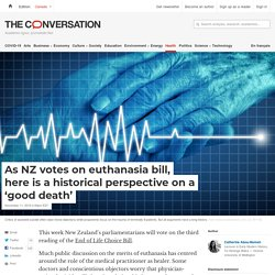 As NZ votes on euthanasia bill, here is a historical perspective on a 'good death'