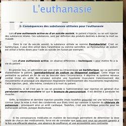L'euthanasie - Partie 1 - 2- Conséquences des substances utilisées pour l'euthanasie