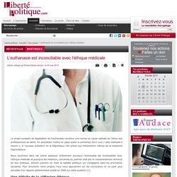L'euthanasie est inconciliable avec l'éthique médicale
