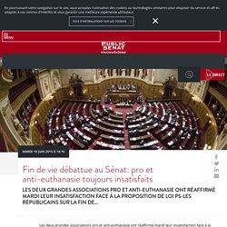 Fin de vie débattue au Sénat: pro et anti-euthanasie toujours insatisfaits
