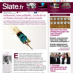 Euthanasie, soins: La fin de vie en France n'est pas celle qu'on croyait
