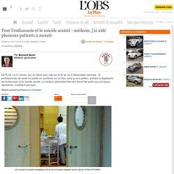Pour l'euthanasie et le suicide assisté : médecin, j'ai aidé plusieurs patients à mourir