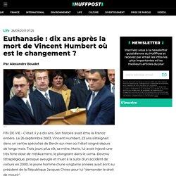 Euthanasie : dix ans après la mort de Vincent Humbert où est le changement ?