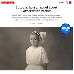 Eutopia: horror novel about Lovecraftian racism