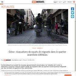 Grèce : évacuations de squats de migrants dans le quartier anarchiste d'Athènes