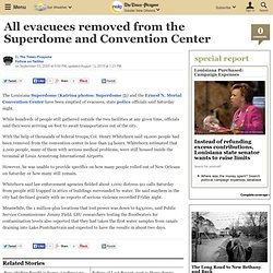 All evacuees removed from the Superdome and Convention Center