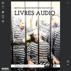 Évadez-vous avec un livre audio - 01 - vendredi 27 mars 2020